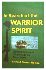 Search of The Warrior Spirit
